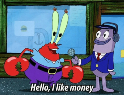 hello-ilike-money-i-am-mr-krabs-mr-krabs-is-3454299